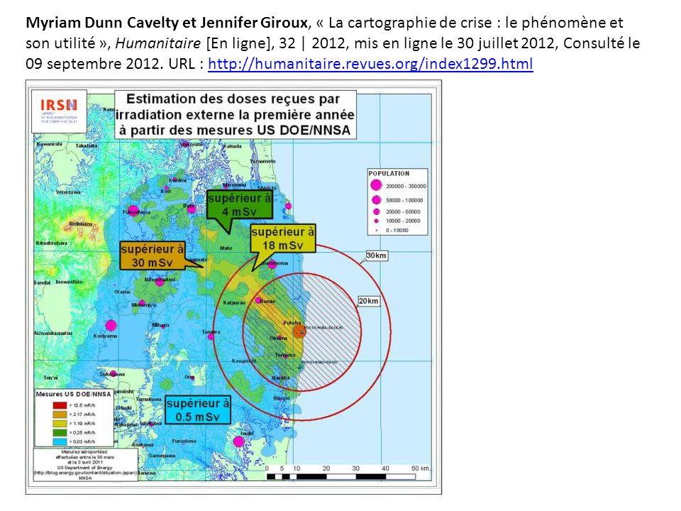 Myriam Dunn Cavelty et Jennifer Giroux, « La cartographie de crise : le phénomène et son utilité », Humanitaire [En ligne], 32 | 2012, mis en ligne le 30 juillet 2012, Consulté le 09 septembre 2012.
